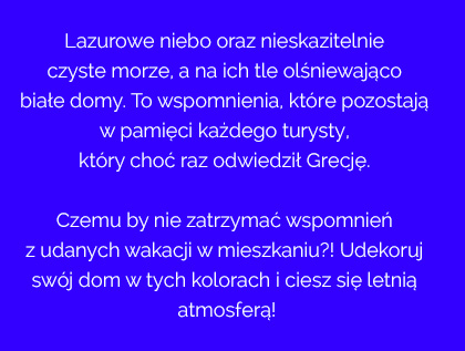 grecki błękit, wnętrza w stylu greckim, wnętrza zanurzone w błękicie