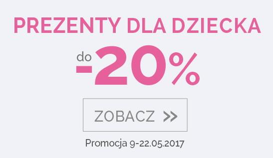 Prezenty dla dziecka do -20%