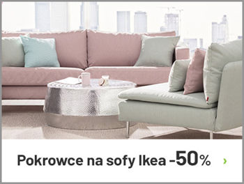 Pokrowce na sofy IKEA -50%